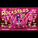 Rockstars Vinyl Soccer Banner - E-Z Order