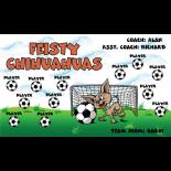Chihuahuas Feisty Vinyl Soccer Banner E-Z Order
