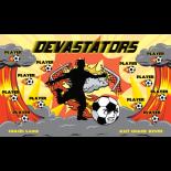 Devastators Vinyl Soccer Banner - E-Z Order