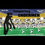 Endermen Teleporting Vinyl Soccer Banner E-Z Order