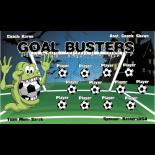 Goal Busters Vinyl Soccer Banner E-Z Order