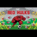 Hulks Red Vinyl Soccer Banner - E-Z Order