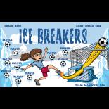 Ice Breakers Fabric Soccer Banner - E-Z Order