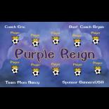 Purple Reign Fabric Soccer Banner - E-Z Order