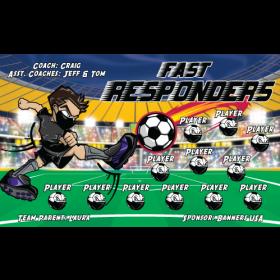 Fast Responders Vinyl Soccer Banner E-Z Order