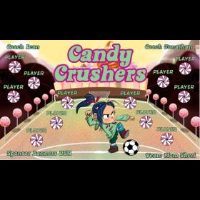 Candy Crushers Vinyl Soccer Banner E-Z Order