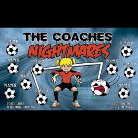 Nightmares Coaches Vinyl Soccer Banner - E-Z Order