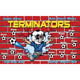 Terminators Vinyl Soccer Banner - E-Z Order