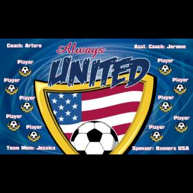 United Always Vinyl Soccer Banner - E-Z Order